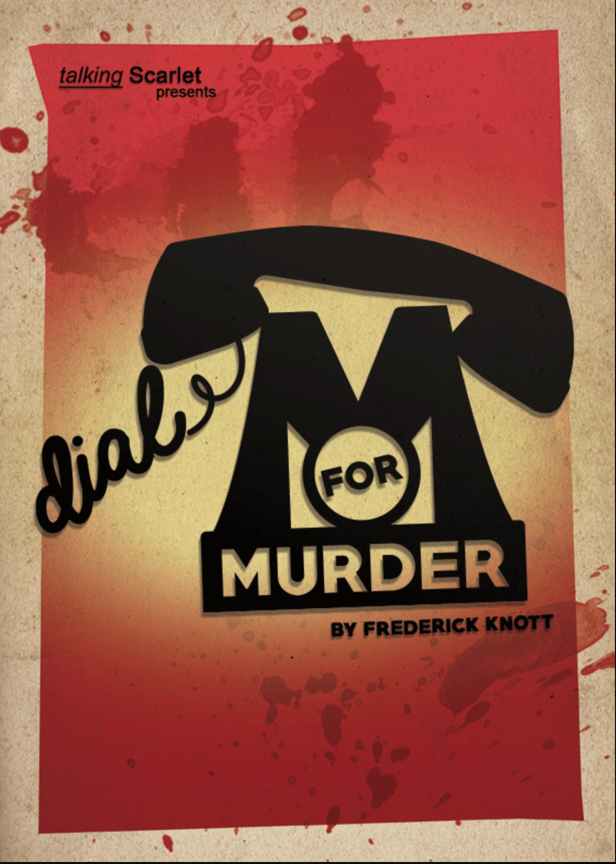 TERRI HAS JUST BEEN CAST IN THE FANTASTIC PLAY DIAL 'M' FOR MURDER